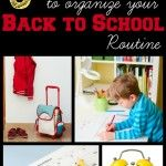 5 Powerful Tools to Organize Your Kid's Back to School Routine