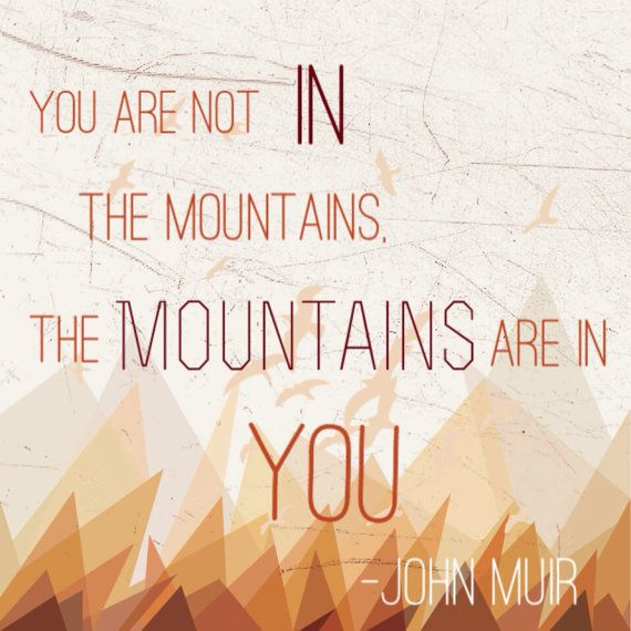 Instant Download.  Mountains quote.  If you're by GeeGeesThings, $3.00