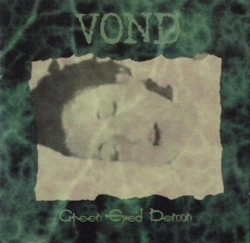 Vond Green Eyed Demon Original 1997 Press USA