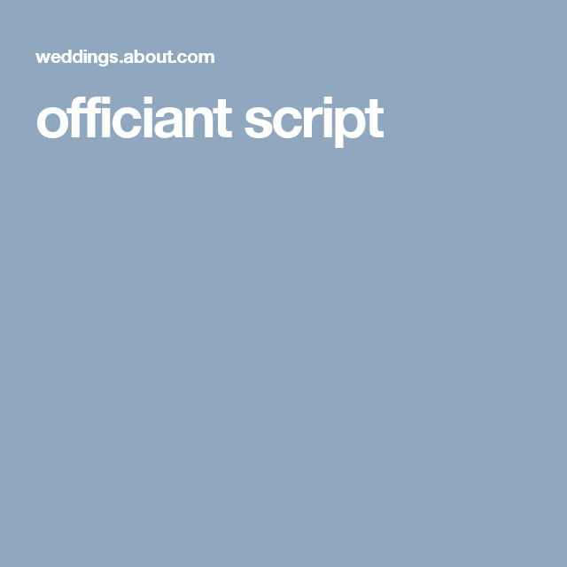 best 25 wedding officiant script ideas on pinterest beautiful bride quotes wedding ceremony script and my love my bride