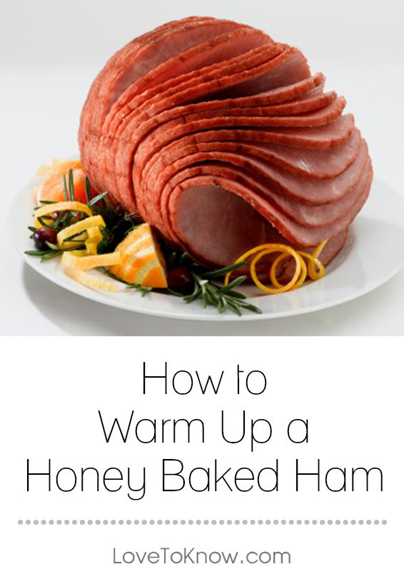 Warming up a Honey-Baked Ham is not necessary since this ham comes fully cooked and ready to eat. If you prefer a ham that is more than just room temperature, there are several ways to achieve it getting warm without drying it out. | How to Warm Up a Honey Baked Ham from #LoveToKnow