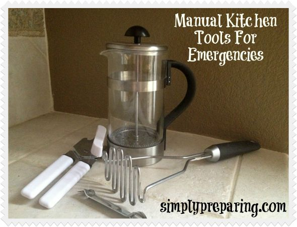 7 manual kitchen tools for emergencies