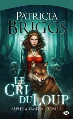 Couverture de Alpha & Omega, Tome 1 : Le Cri du Loup