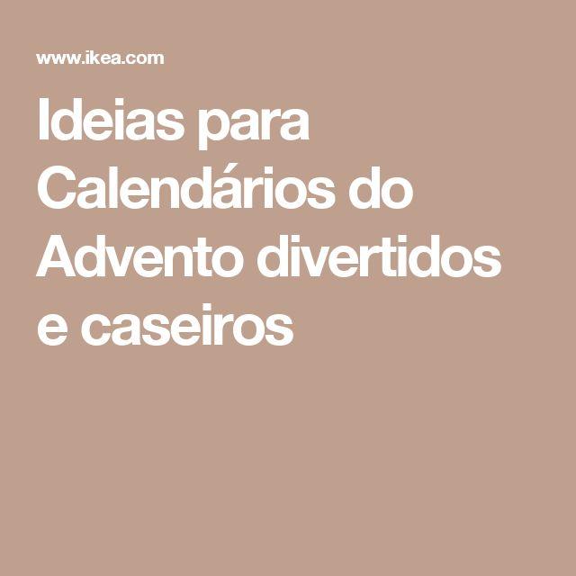 Ideias para Calendários do Advento divertidos e caseiros
