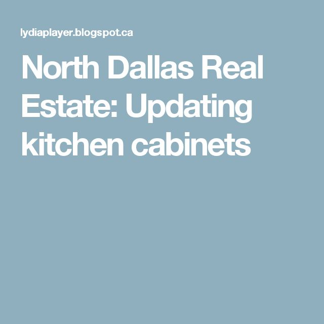 North Dallas Real Estate: Updating kitchen cabinets