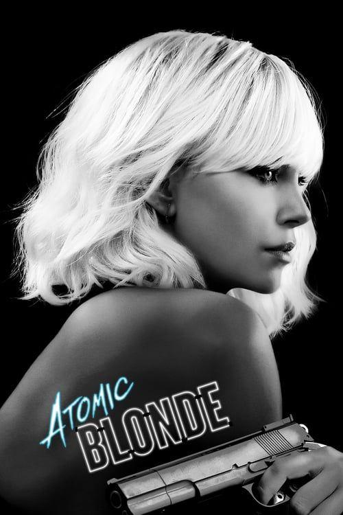 Atomic Blonde 【 FuII • Movie • Streaming