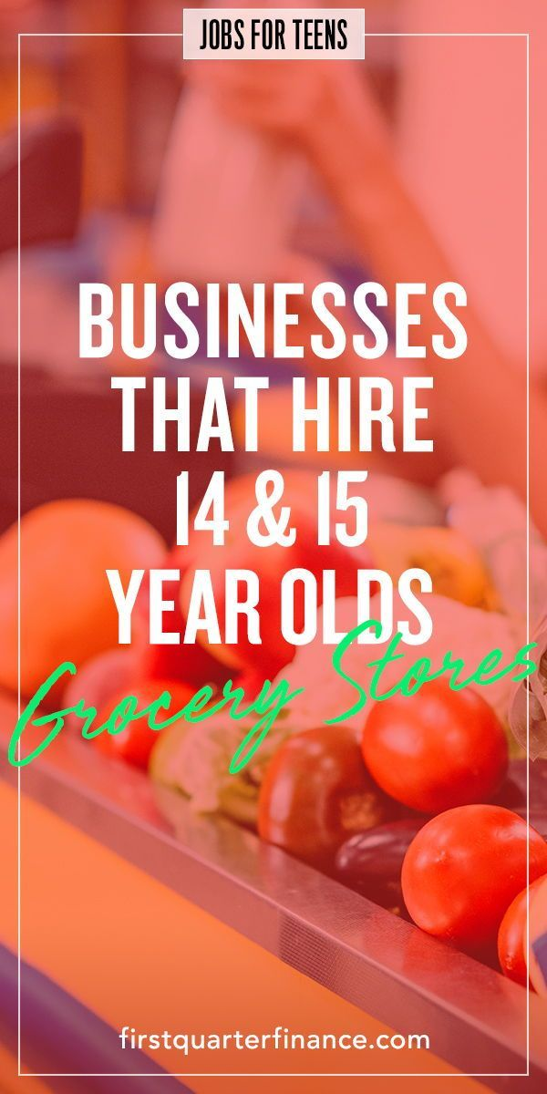 You Can Get A Job If You Re 14 Or 15 Years Old Check Out Our List Of Businesses That Hire Teens Under The Jobs For Teens Job Cover Letter Easiest