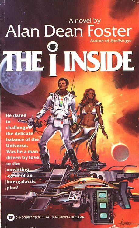 Alan Dean Foster, The I Inside