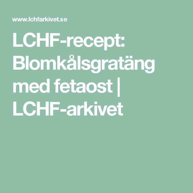 LCHF-recept: Blomkålsgratäng med fetaost | LCHF-arkivet