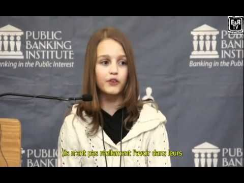 Victoria Grant, canadienne de 12 ans, nous explique l'escroquerie bancaire de l'argent-dette. - YouTube