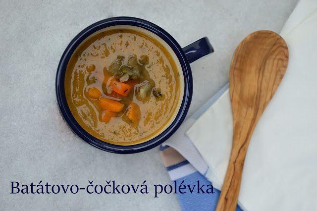 TynaTyna: Batátovo-čočková polévka