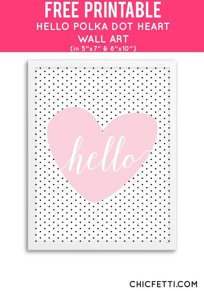 Free Printable Hello Polka Dot Heart Art from @chicfetti - easy wall art DIY