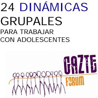 AYUDA PARA MAESTROS: 24 dinámicas grupales para trabajar con adolescent...