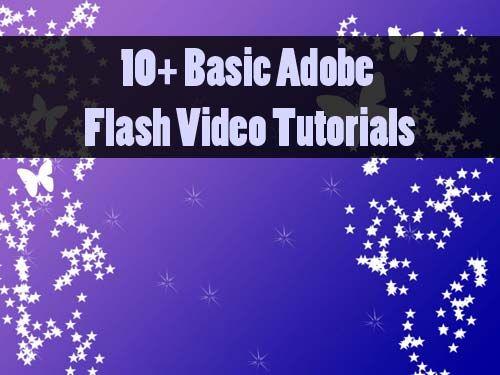 10+ Basic Adobe Flash Tutorials