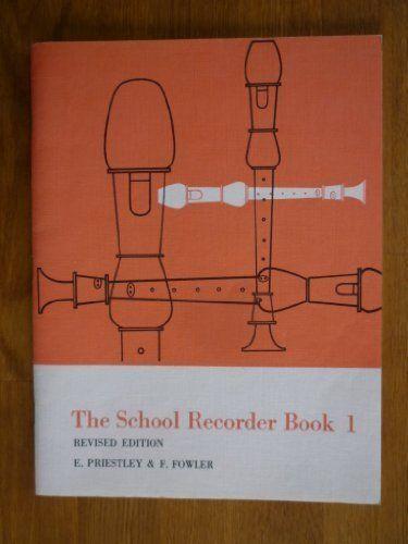 The-School-Recorder-Book-1-For-Descant-Recorder-Bk-1-F-Fowler-0560149018