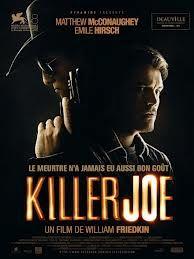 Killer Joe (2011): Texas Trailer Trashy
