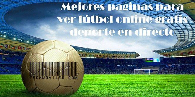 Mejores paginas para ver fútbol online gratis deporte en directo