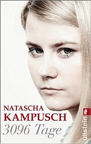 #natascha #kampusch #3096 Tage #books