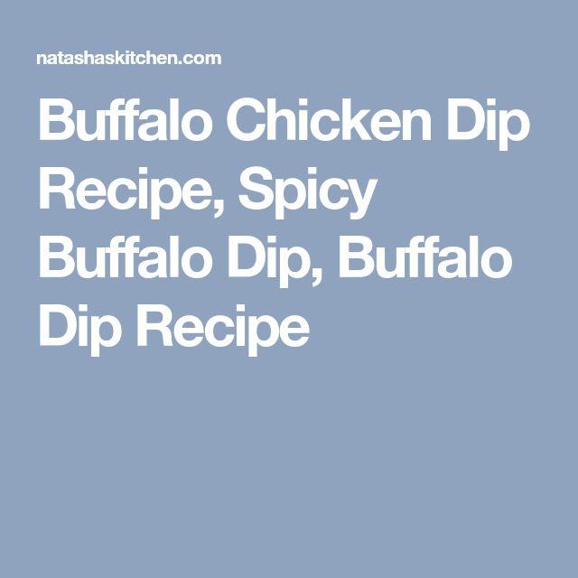 Buffalo Chicken Dip Recipe, Spicy Buffalo Dip, Buffalo Dip Recipe