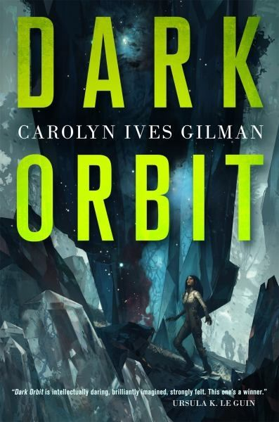 From Nebula and Hugo Award-nominated Carolyn Ives Gilman comes Dark Orbit, a compelling novel featuring alien contact, mystery, and murder.  Reports of a strange, new habitable planet have reached the Twenty Planets of human civilization. When a team of scientists is assembled to investigate this world, exoethnologist Sara Callicot is recruited to keep an eye on an unstable crewmate. Thora was once a member of the interplanetary elite, but since her prophetic delusions helped mobilize a…