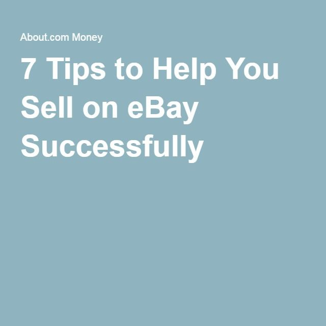 7 Tips to Help You Sell on eBay Successfully Check out all the best tips and tricks for eBay sellers on ResellingRevealed.com The best eBay blog on the net for BOLO lists, eBay How-To Guides, and more!