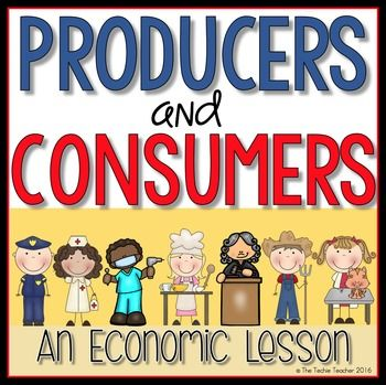 Producers and Consumers Interactive Economics Lesson