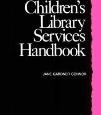 Children'S Library Services Handbook PDF