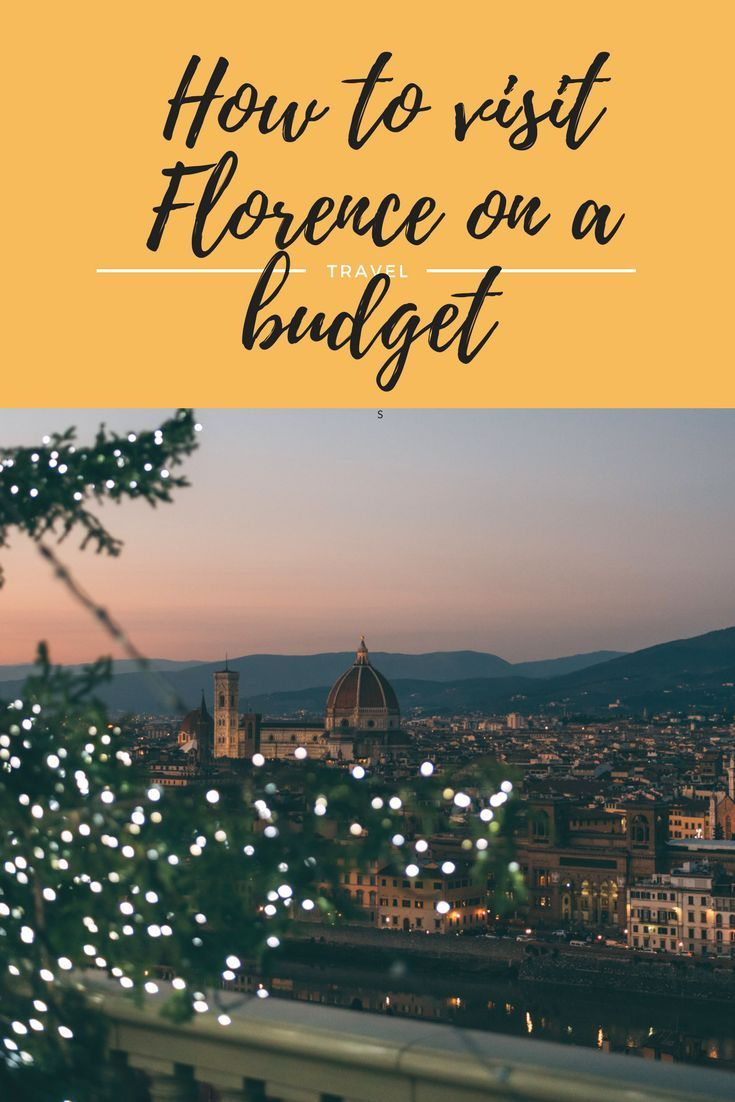 visit Florence on a budget such a beautiufl European city ful of art and culture. Here si how you can take a budget vacation to Florence and visit Italy for less #budget #budgettravel #Florence