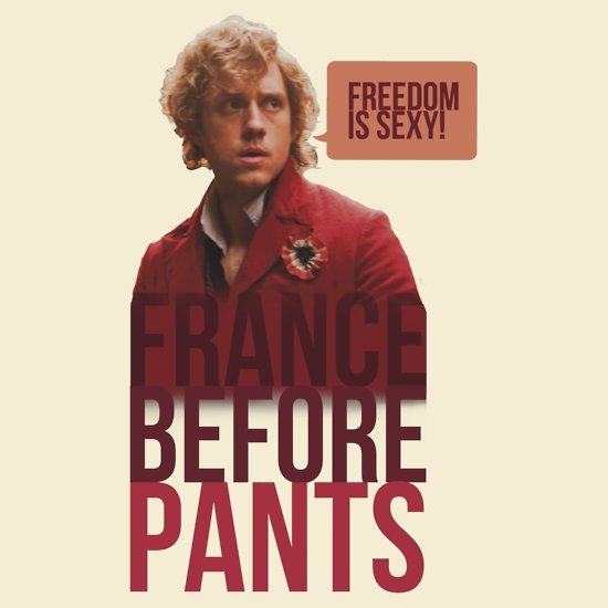 [ France before pants! (That means you, Grantaire) T-Shirt ] has just appeared on www.ShirtRater.com