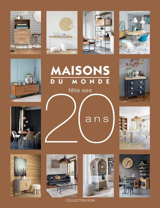 d couvrez le nouveau catalogue 2016 maisons du monde d coration int rieure pinterest indoor. Black Bedroom Furniture Sets. Home Design Ideas