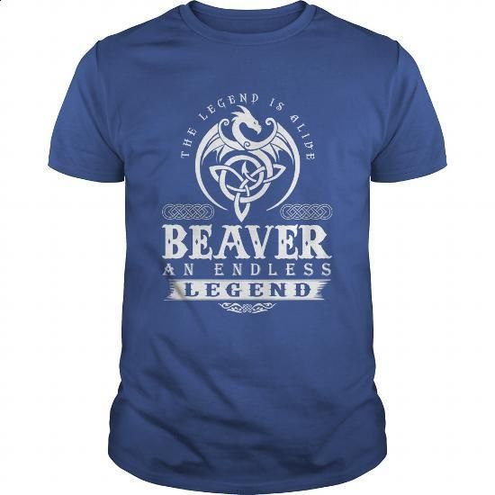 The Legend Is Alive BEAVER An Endless Legend - #gift for friends #hoodie. BUY NOW => https://www.sunfrog.com/Names/The-Legend-Is-Alive-BEAVER-An-Endless-Legend-144600421-Royal-Blue-Guys.html?60505