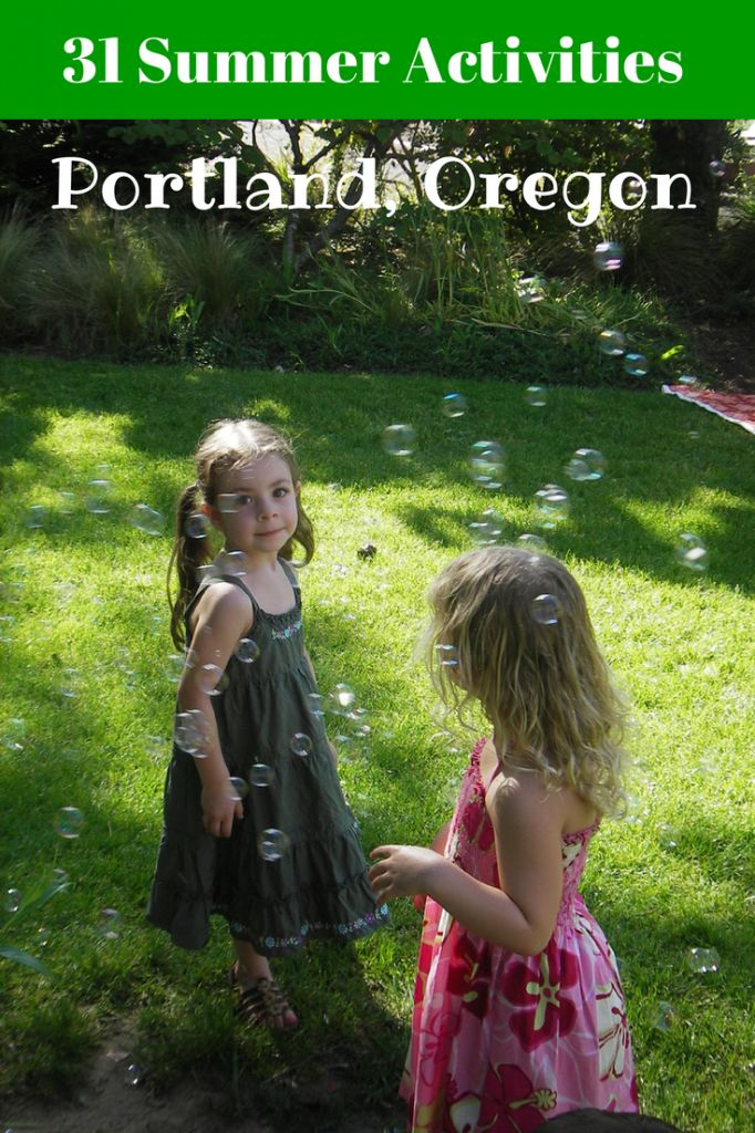 31 Summer Activities in Portland Oregon that are Free or Almost free #Portland #Oregon