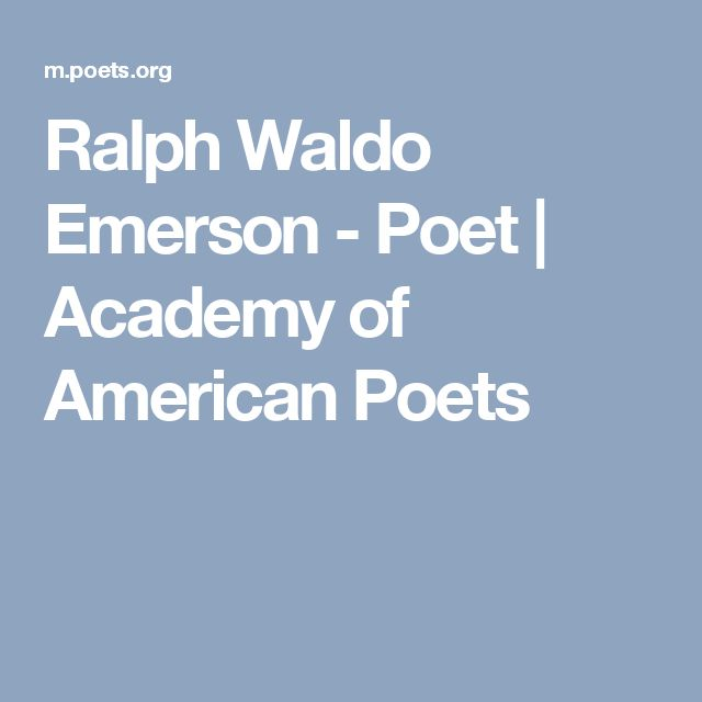 Ralph Waldo Emerson - Poet | Academy of American Poets