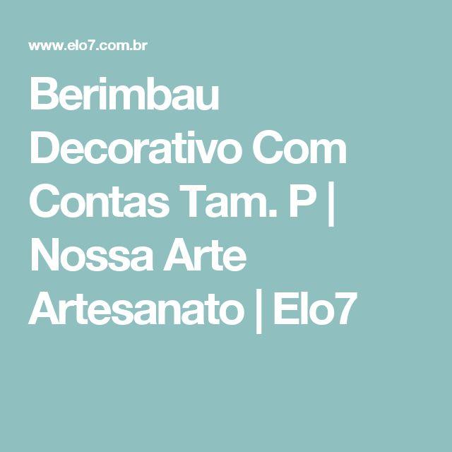 Berimbau Decorativo Com Contas Tam. P   Nossa Arte Artesanato   Elo7