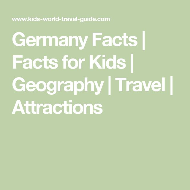 Germany Facts | Facts for Kids | Geography | Travel | Attractions