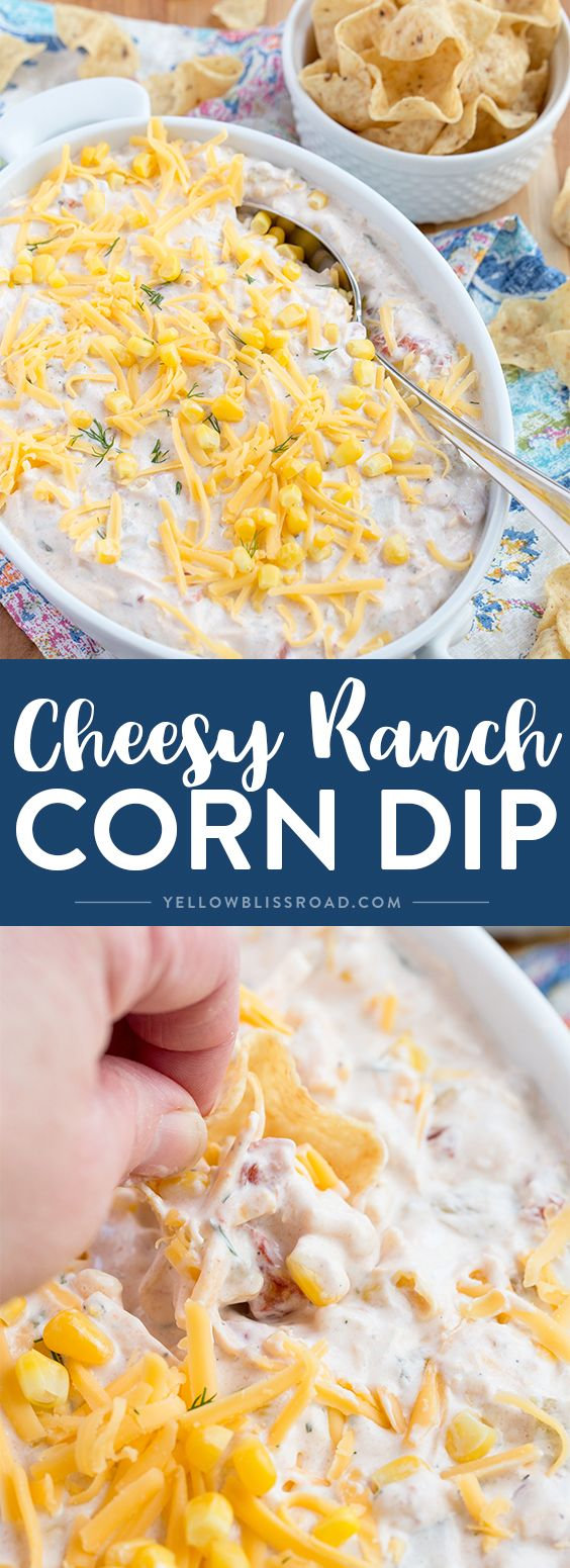 Cheesy Corn Ranch Dip - A delicious appetizer that's packed with flavor and perfect for game day!