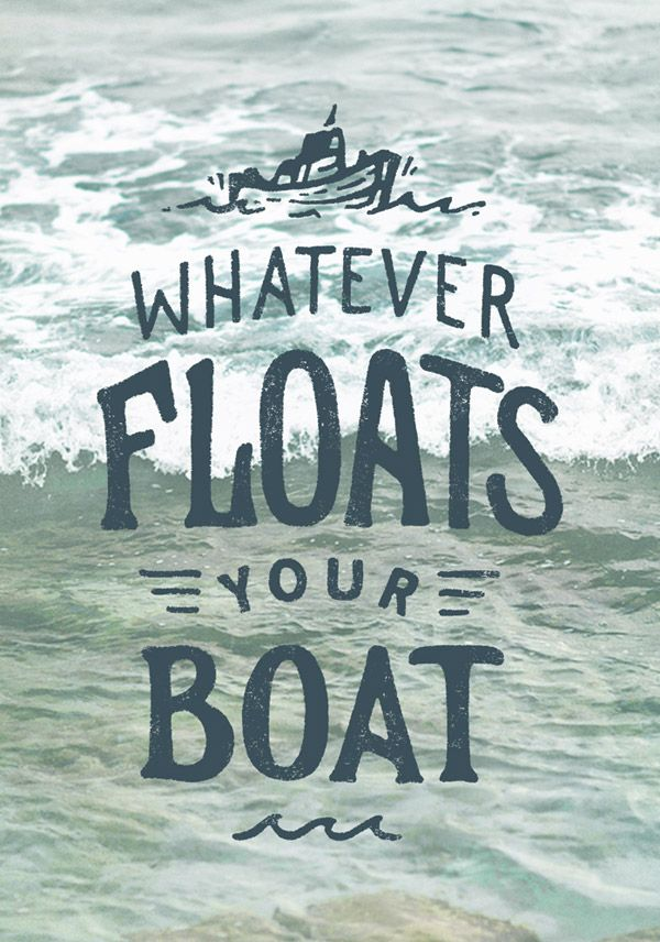 Whatever Floats Your Boat graphic design #poster with beautiful hand lettered typography.