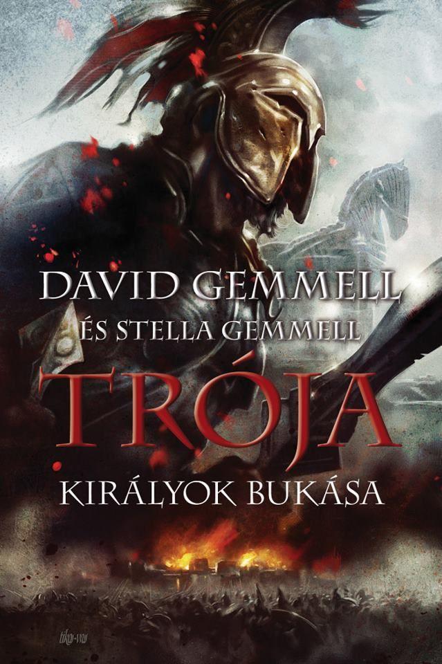 David+Gemmell+&+Stella+Gemmell+-+[Trója+03.]+-+Királyok+bukása_cover.jpg (639×960)