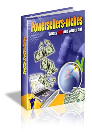 Powersellers-niches 'Learn What's Hot and What's Not