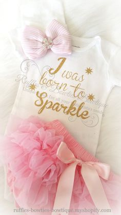 Born to Sparkle Gold Glitter infant onesie/shirt- perfect for baby shower gift or bringing baby home from the hospital in!!! Available in White NB - 6 Months If your size is not available please conta