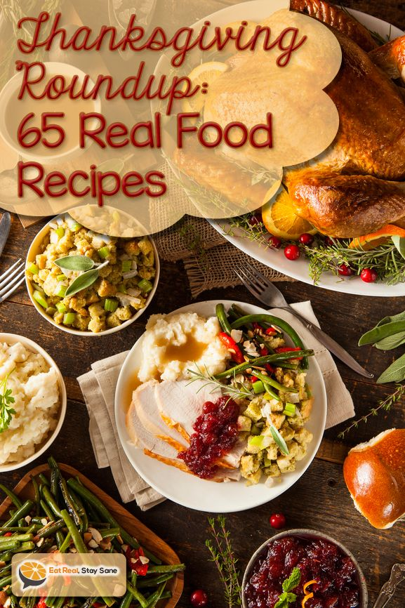 Thanksgiving Roundup: 65 Real Food Recipes for Turkey Day! | Eat Real Stay Sane