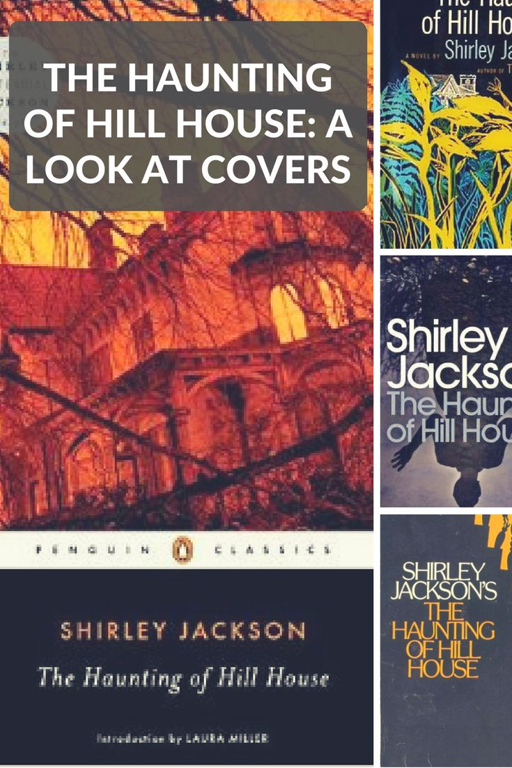A Look At The Creepy And Unique Covers Of Shirley Jackson's The Haunting Of  Hill House