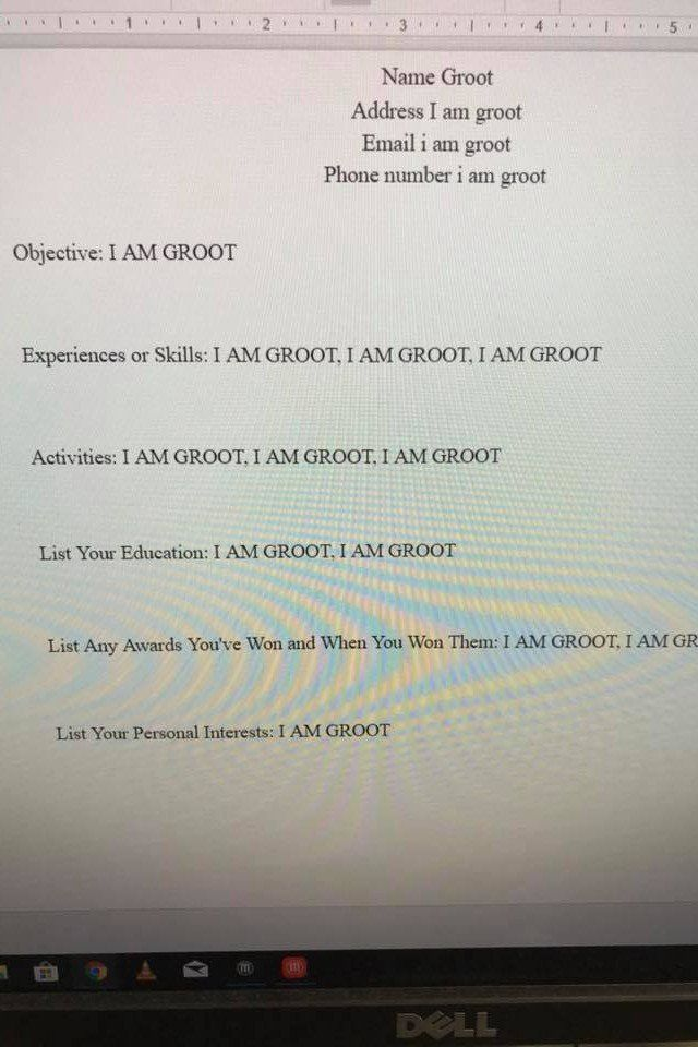 A Student Completed A Resume Writing Assignment As Groot And It S Literal Genius Writing Assignments Cover Letter For Resume Marvel