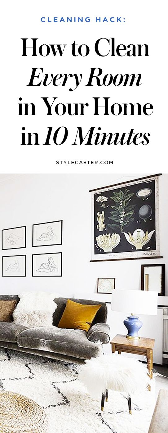How To Clean Every Room In Your Home In 10 Minutes Or Less