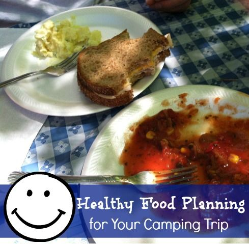 Healthy Food Planning for Your Camping Trip {With 10+ Recipes}
