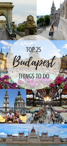 These are the Top 25 Things to Do in Budapest, Hungary, via www.travelalphas.com!