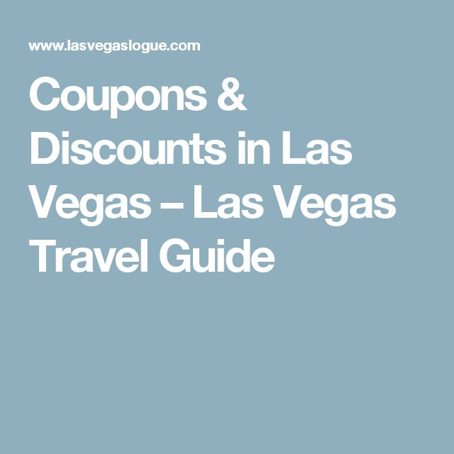 Las Vegas Discount coupons There are free Las Vegas discount coupons, promo codes and deals for for almost anything to do in the city. With only a few exceptions, such as tickets to the most popular shows Cirque du Soleil, for example.