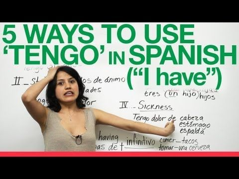 tener: age, property, states (hambre, frio), dolor, Great Youtube channel for learning Spanish. Good videos for flipped classroom.