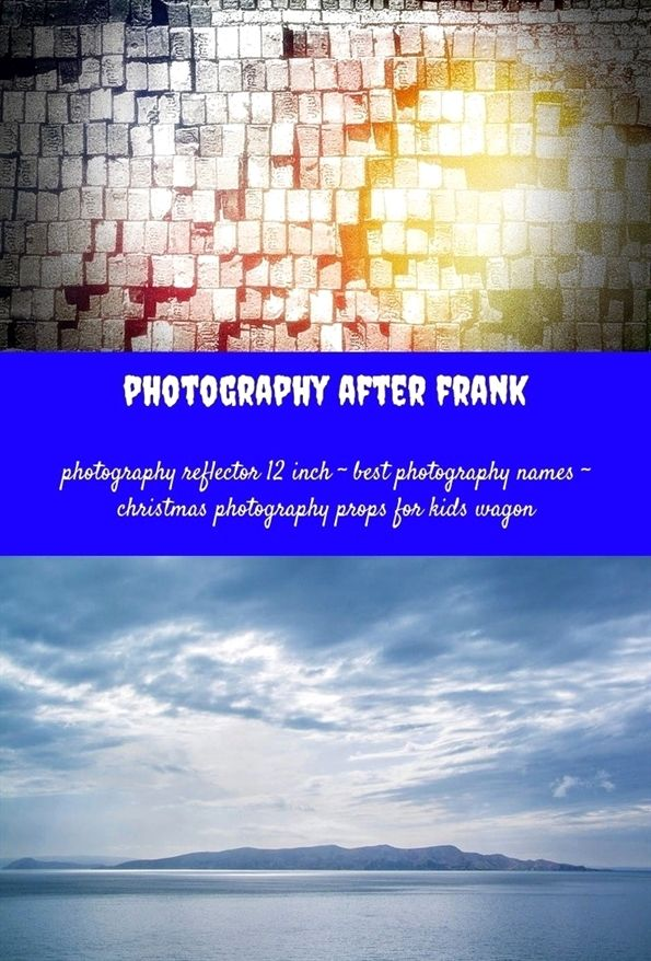 Photography After Frank 73 20180711162513 31 Photography Indoor