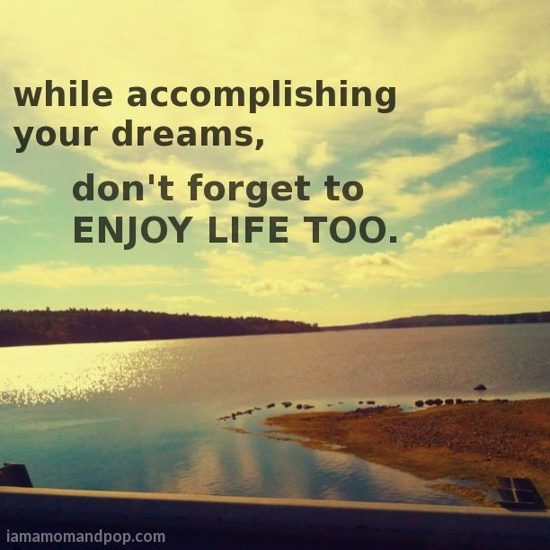 Enjoying My Life Quotes: 50 Best Images About Inspiration Enjoy Life Quote On